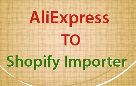 AliExpress to Shopify Importer