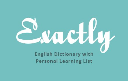 Exactly: English Dictionary and Learning List