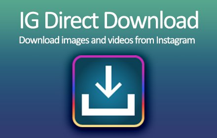 IG Direct Download