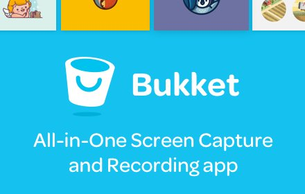 Screen Capture, Screenshot & Record - Bukket