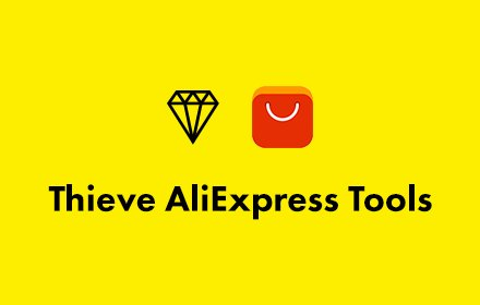 Thieve AliExpress Tools