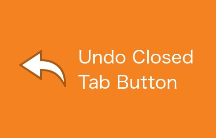 Undo Closed Tabs Button - 恢复已关闭标签