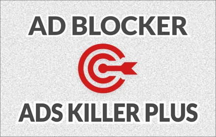 Ads Killer Adblocker Plus Chrome插件图片