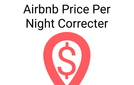 Airbnb Price Per Night Correcter