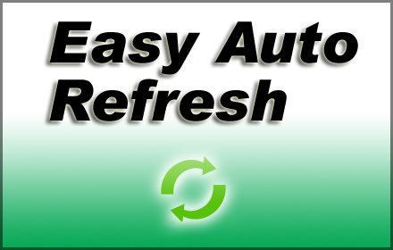 Easy Auto Refresh v4.7