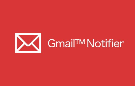 Notifier for Gmail™ v0.9.5