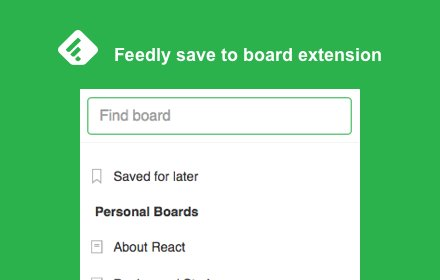 Save to Feedly Board v3.0.4